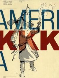 AmeriKKKa, Intégrale :