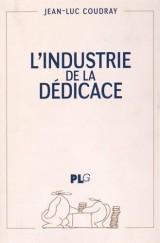 L'industrie de la dédicace