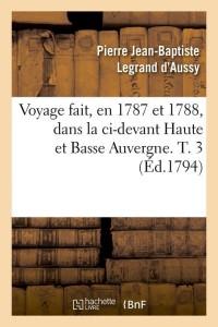 Voyage Haute et Basse Auvergne  T3  ed 1794