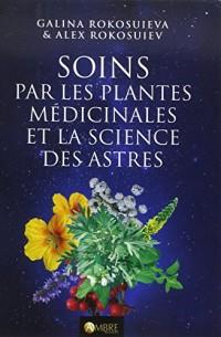 Soins par les plantes médicinales et la science des astres