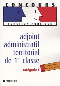 Adjoint administratif territorial de 1re classe catégorie C