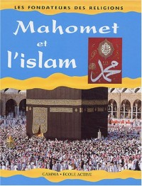 Mahomet et l'Islam