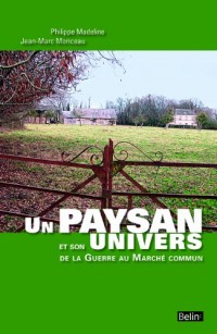 Un paysan et son univers