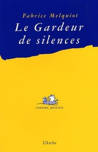 Le gardeur de silence