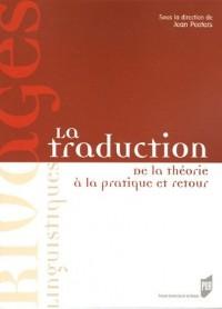 La traduction : De la théorie à la pratique et retour
