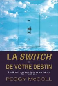 Switch de Votre Destin