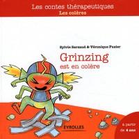 La Planete Grinzling : les Coleres