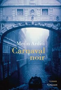 Carnaval noir : roman (Littérature Française)