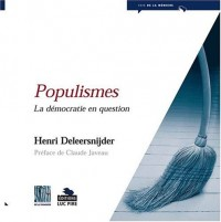 Populisme : Vieilles pratiques, nouveaux visages