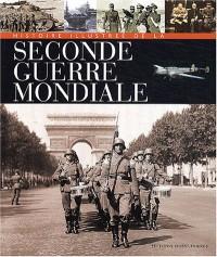 Histoire illustrée de la Seconde Guerre mondiale