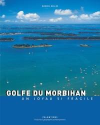 Golfe du Morbihan : Un joyau si fragile