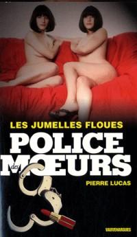 Police des Moeurs 207 : Les Jumelles floues