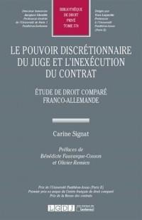 Le pouvoir discrétionnaire du juge et l'inexécution du contrat. Tome 578