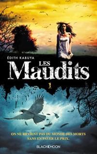 Les Maudits - Tome 1 - Le Prix de la Vie