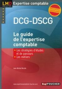 Le guide de l'expertise comptable : DCG-DSCG
