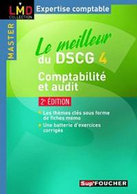 Le meilleur du DSCG 4 comptabilité et audit