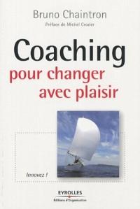 Coaching pour changer avec plaisir : Innovez !