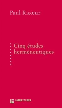 5 études herméneutiques: textes publiés aux Editions Labor et Fides entre 1975 et 1991