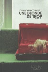 Une blonde de trop