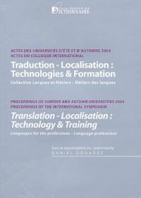 Traduction-Localisation : Technologies & Formation : Edition bilingue français-anglais