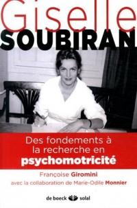 Gisèle Soubiran : Des fondements de la clinique à la recherche en psychomotricité