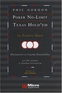 Poker No-Limit Texas Hold'em : La première donne - Découvertes et leçons essentielles