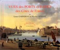 Vues des Ports et Rades des Côtes ...