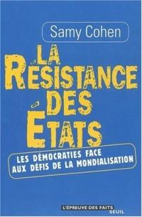 La résistance des États : Les démocraties face aux défis de la mondialisation