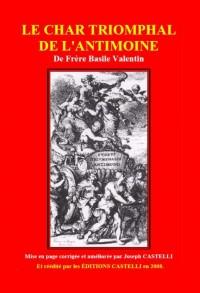 Le Char Triomphal de l'Antimoine - Basile Valentin