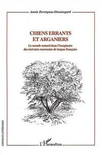 Chiens errants et arganiers : Le monde naturel dans l'imaginaire des écrivains marocains de langue française