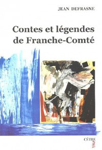 Contes et légendes de Franche-Comté