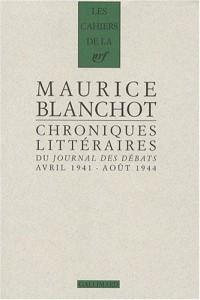 Chroniques littéraires du Journal des débats : Avril 1941-août 1944