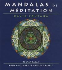 Mandalas de méditation : 52 mandalas pour atteindre la paix de l'esprit