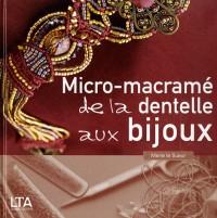 Micro-macrame : Dentelle, bijoux