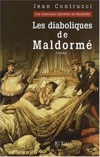 Les Diaboliques de Maldormé: Les Nouveaux Mystères de Marseille