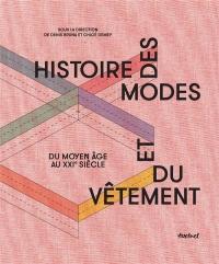 Histoire des modes et du vêtement : Du moyen âge à nos jours