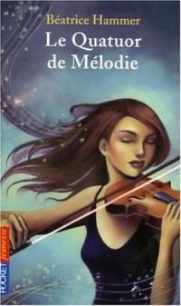 Le quatuor de Mélodie