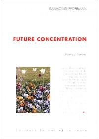 Future concentration : Edition bilingue français-anglais