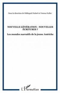 Nouvelles générations - Nouvelles écritures ?