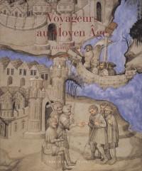 Voyageurs au Moyen Age