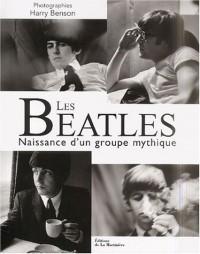 Les Beatles : Naissance d'un groupe mythique