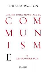 Histoire mondiale du communisme, tome 1: Les bourreaux