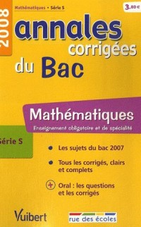 Mathématiques série S : Annales corrigées du Bac