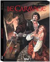 Le Caravage - Coffret tomes 1 et 2