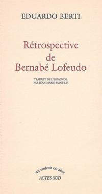 Rétrospective de Bernabé Lofeudo