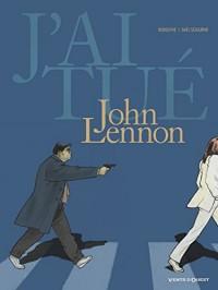 J'ai tué - John Lennon