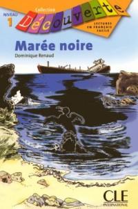 Marée noire : Niveau 1
