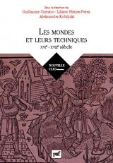 Histoire des techniques, Mondes, sociétés, cultures (XVIe-XVIIIe siècle)