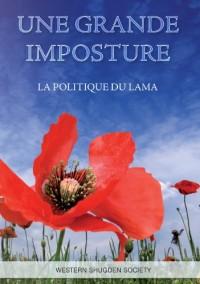 Une Grande Imposture: La Politique Du Lama