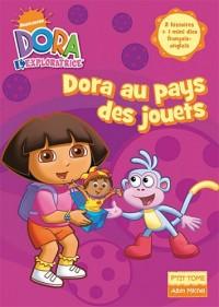Dora l'exploratrice, Tome 5 : Dora au pays des jouets